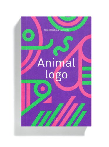 9780957081611: Animal Logo: Trademarks & Symbols
