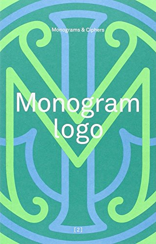 9780957081628: Monogram Logo: Volume 2: Monograms & Ciphers