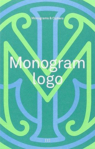 9780957081628: Monogram Logo: Volume 2: Monograms & Ciphers