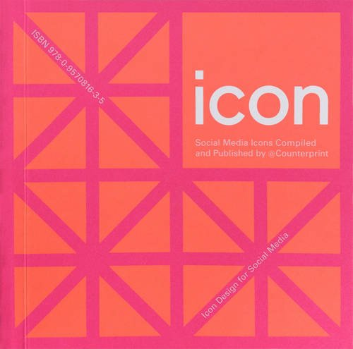 9780957081635: Icon: Social Media Icons Compiled and Published by @Counterprint