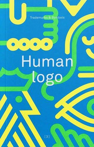 9780957081642: Human Logo: Volume 3: Trademarks & Symbols