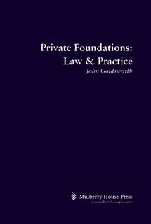 9780957084308: Private Foundations: Law & Practice