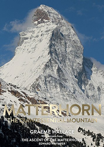 9780957084490: Matterhorn: The Quintessential Mountain