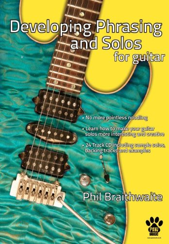 9780957085312: Developing Phrasing and Solos for Guitar