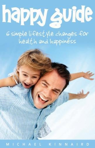 9780957091122: Happy Guide: 6 Simple Lifestyle Changes for Health and Happiness