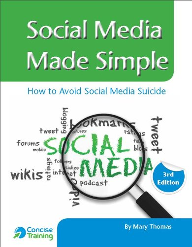 Social Media Made Simple: How to Avoid Social Media Suicide (0957091311) by Thomas, Mary