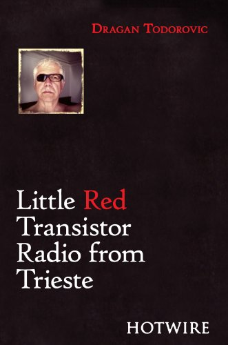 9780957098497: Little Red Transistor Radio from Trieste