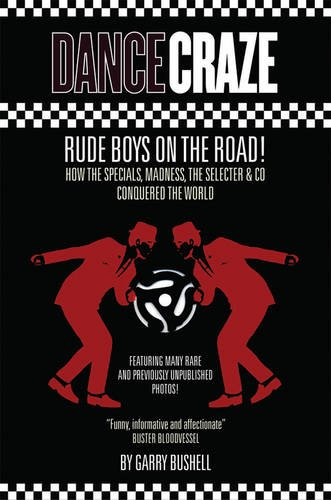 9780957098619: Dance Craze: Rude Boys on the Road