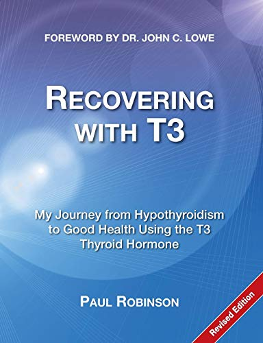 9780957099319: Recovering with T3