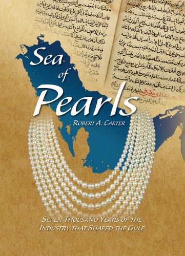 9780957106000: Sea of Pearls: Seven Thousand Years of the Industry that Shaped the Gulf