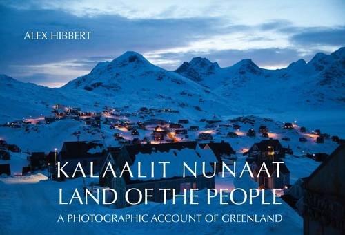 9780957107441: Kalaallit Nunaat: Land of the People