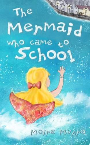 9780957109902: The Mermaid Who Came to School: A funny thing happened on World Book Day