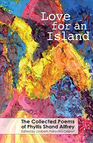 9780957118751: Love for an Island: The Collected Poems of Phyllis Shand Allfrey
