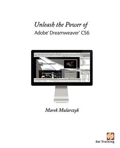 9780957121454: Unleash the Power of Adobe Dreamweaver Cs6