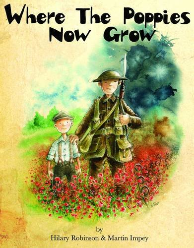 9780957124592: Where The Poppies Now Grow