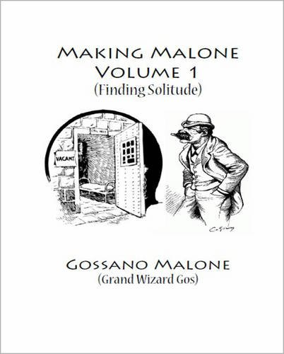 9780957128460: Making Malone: Volume 1: Finding Solitude