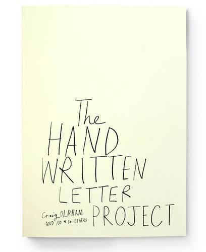 9780957134201: The Hand Written Letter Project