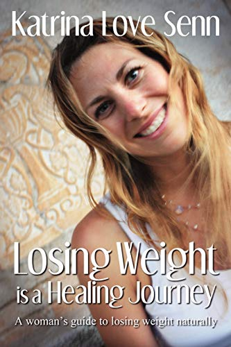 9780957134706: Losing Weight Is a Healing Journey