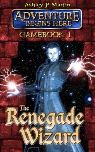 9780957135215: The Renegade Wizard (Adventure Begins Here)