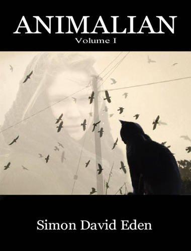 9780957135406: Animalian: Volume I