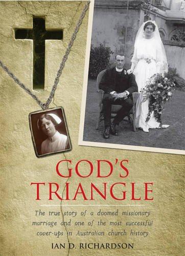 God's Triangle: Richardson, Ian D.