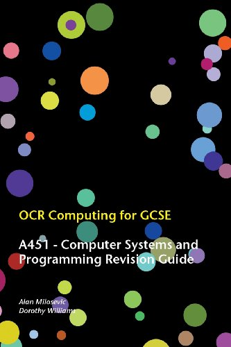 9780957140240: OCR Computing for Gcse - A451 Computer Systems and Programming Revision Guide