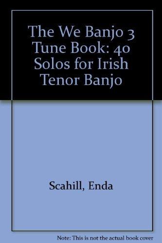 9780957141117: The We Banjo 3 Tune Book: 40 Solos for Irish Tenor Banjo