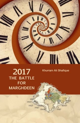 9780957141636: 2017: The Battle for Marghdeen