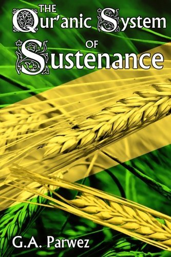 9780957141643: The Qur'anic System of Sustenance