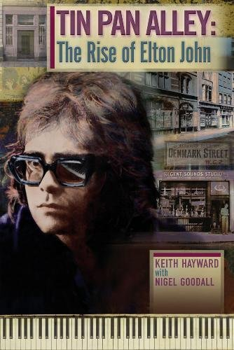 9780957144200: Tin Pan Alley: The Rise of Elton John