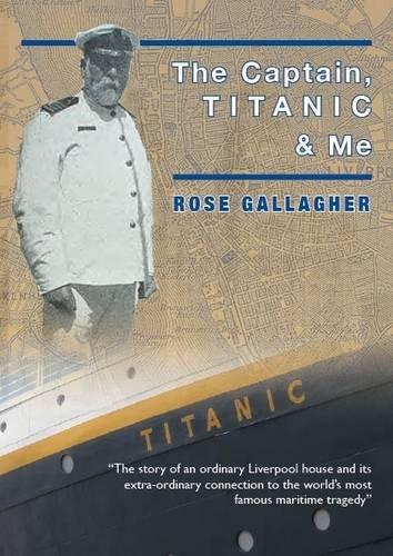9780957145443: The Captain, Titanic & Me