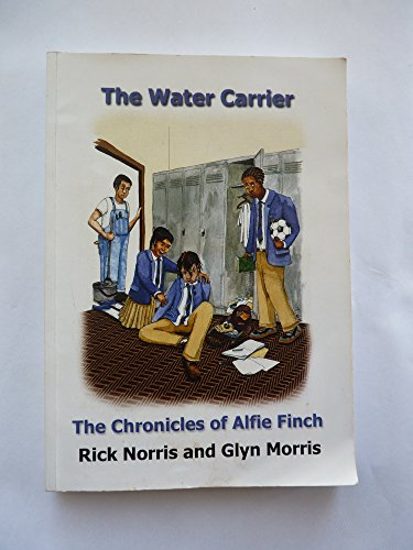 9780957147201: The Water Carrier: The Chronicles of Alfie Finch