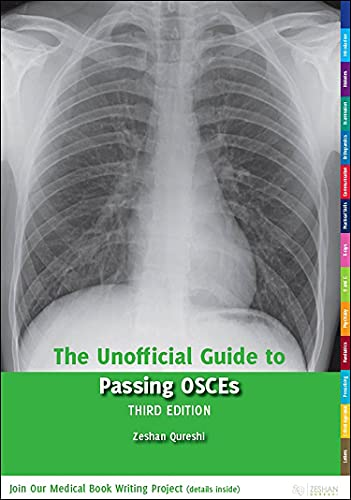 9780957149908: The Unofficial Guide to Passing OSCES