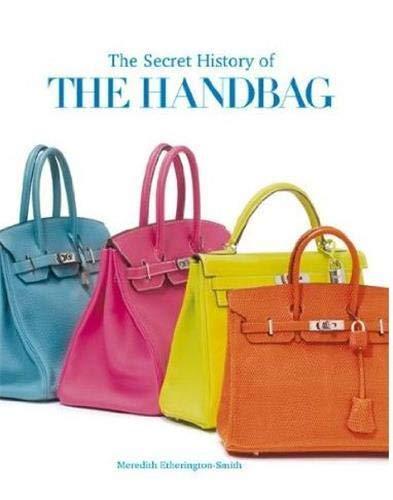 The Secret History of the Handbag: Meredith Etherington-Smith