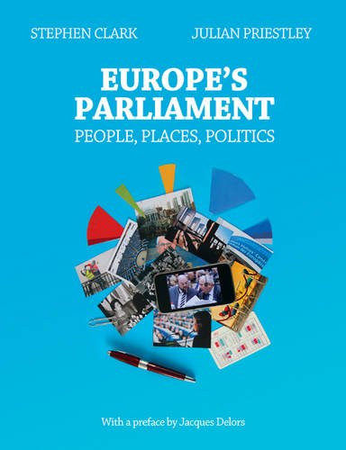 9780957150102: Europe's Parliament: People, Places, Politics