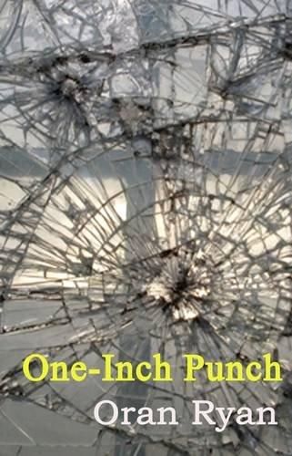 One-inch Punch: Ryan, Oran