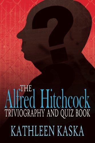 9780957152748: The Alfred Hitchcock Triviography and Quiz Book