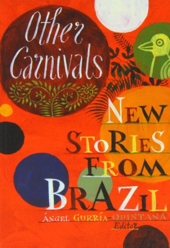 9780957152847: Other Carnivals: New Stories from Brazil