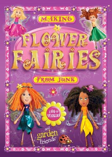 9780957156654: Making Flower Fairies from Junk (Junkcraft Books)