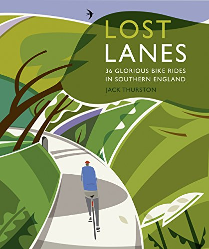 9780957157316: Lost Lanes: 36 Glorious Bike Rides in Southern England (London and the South-East)