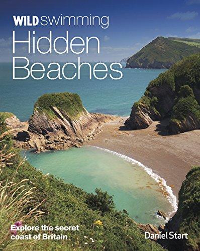 9780957157378: Wild Swimming Hidden Beaches: Explore the Secret Coast of Britain