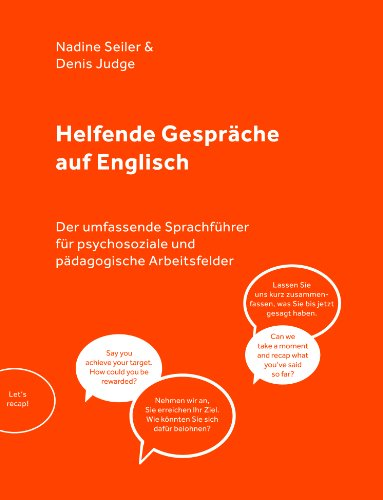 9780957158207: Counselling & Therapy. The Comprehensive Phrase Book English - German for Psychologists, Psychotherapists & Social Care Professionals [orig. title in German: Helfende Gespräche auf Englisch]