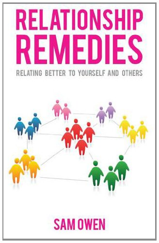 9780957163508: Relationship Remedies: Relating Better to Yourself and Others