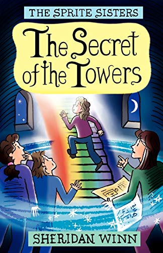 9780957164864: The Sprite Sisters: The Secret of the Towers (Vol 3)