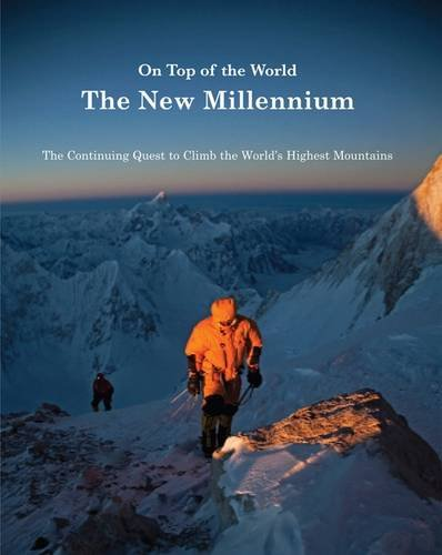 9780957173200: On Top of the World: The New Millennium