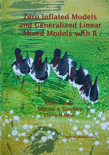9780957174108: Zero Inflated Models and Generalized Linear Mixed Models with R