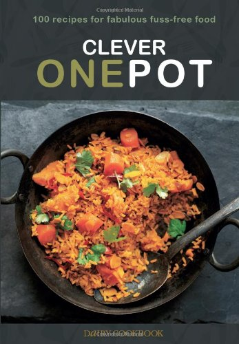 Clever One Pot: Fabulous Fuss-free Food (Dairy Cookbook): Davenport, Emily, Knox, Lucy