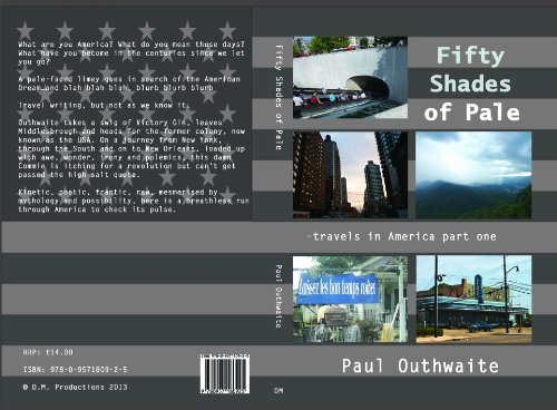 9780957180925: Fifty Shades of Pale - Travels in America Part One