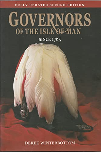 9780957182509: Governors of the Isle of Man Since 1765
