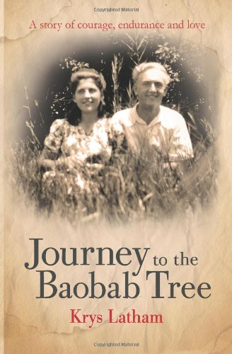 9780957198302: Journey to the Baobab Tree: A true story of courage, endurance and love